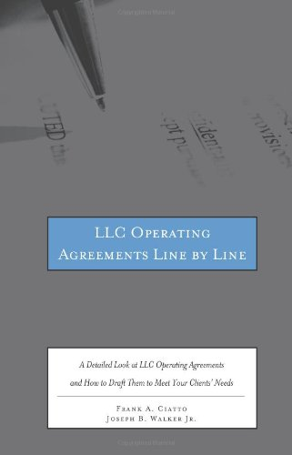 9780314288097: LLC Operating Agreements Line by Line: A Detailed Look at LLC Operating Agreements and How to Draft Them to Meet Your Clients' Needs