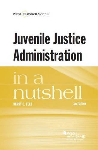 9780314288219: Juvenile Justice Administration in a Nutshell (Nutshells)