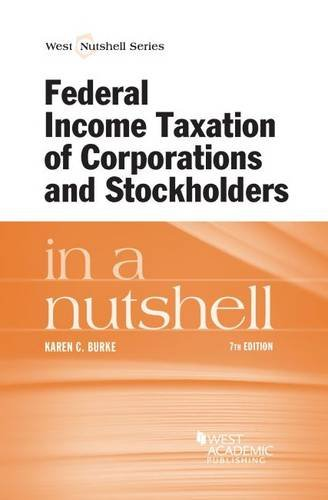 9780314288226: Federal Income Taxation of Corporations and Stockholders in a Nutshell (Nutshells)