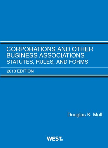 9780314288349: Corporations and Other Business Associations, Statutes, Rules, and Forms, 2013 (Selected Statutes)