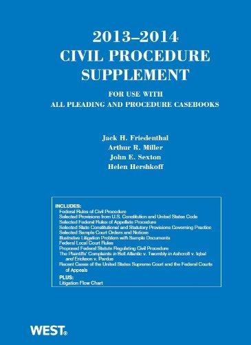 Civil Procedure 2013-2014 Supplement for use with: Jack Friedenthal, Arthur
