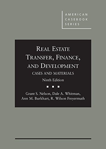 9780314288608: Real Estate Transfer, Finance and Development: Cases and Materials, 9th Edition (American Casebook)