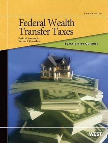 9780314288615: Black Letter Outline on Federal Wealth Transfer Taxes, 3d (Black Letter Outlines)