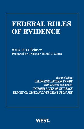 9780314288905: Federal Rules of Evidence, 2013-2014 with Evidence Map (Selected Statutes)