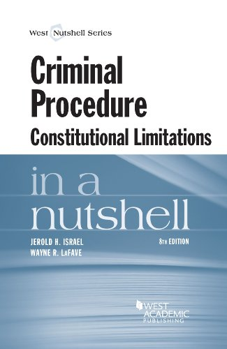 Criminal Procedure, Constitutional Limitations in a Nutshell: Israel, Jerold