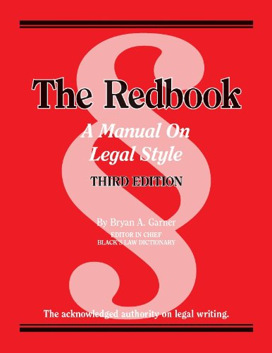 9780314289018: The Redbook: A Manual on Legal Style, 3d (Coursebook)