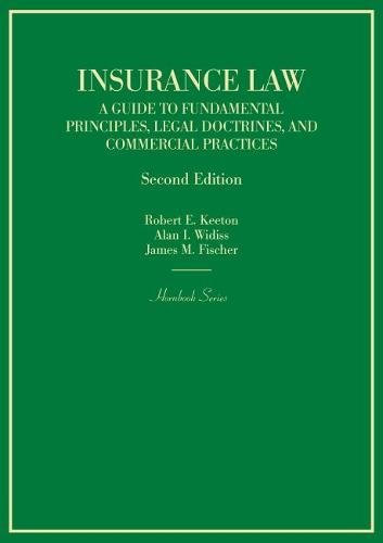 Insurance Law: A Guide to Fundamental Principles,: Fischer, James
