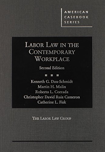 9780314289360: Labor Law in the Contemporary Workplace (American Casebook Series)