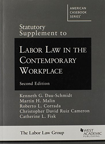 9780314289384: Statutory Supplement to Labor Law in the Contemporary Workplace (American Casebook Series)