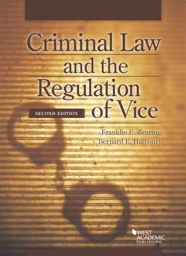 9780314289391: Criminal Law and the Regulation of Vice (American Casebook Series)