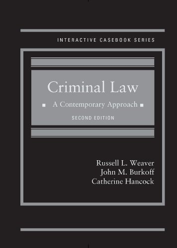 9780314289667: Criminal Law: A Contemporary Approach, 2d (Interactive Casebook Series)