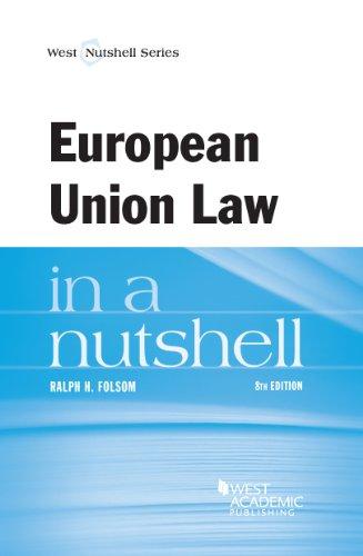 9780314290281: European Union Law in a Nutshell (Nutshells)