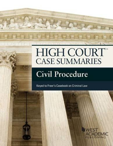 9780314290625: High Court Case Summaries on Civil Procedure, Keyed to Freer