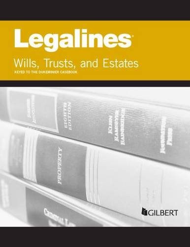 9780314291318: Legalines on Wills, Trusts, and Estates, Keyed to Dukeminier