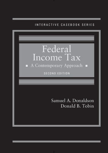 9780314291370: Federal Income Tax: A Contemporary Approach (Interactive Casebook Series)