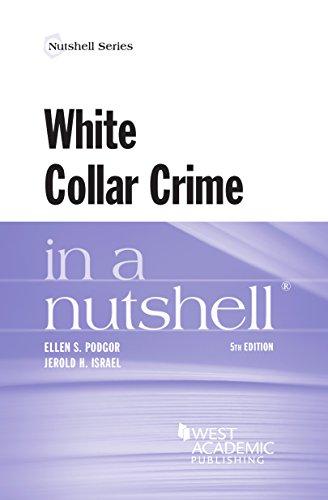 9780314291530: White Collar Crime in a Nutshell (Nutshells)