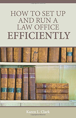 9780314292667: How to Set Up and Run a Law Office Efficiently