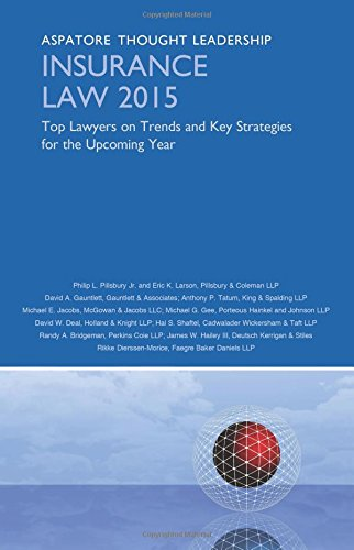 9780314293466: Insurance Law 2015: Top Lawyers on Trends and Key Strategies for the Upcoming Year (Aspatore Thought Leadership)