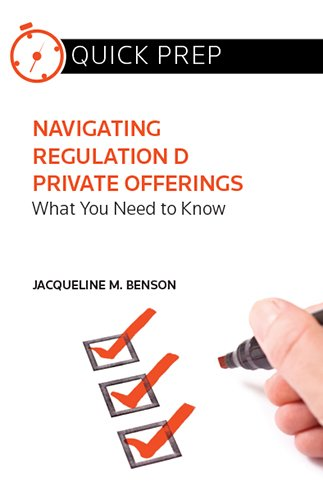 9780314293886: Navigating Regulation D Private Offerings: What You Need to Know (Quick Prep)
