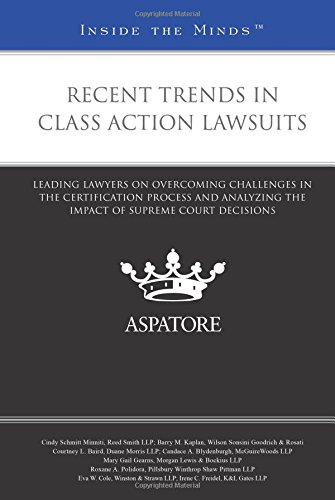 9780314294029: Recent Trends in Class Action Lawsuits: Leading Lawyers on Overcoming Challenges in the Certification Process and Analyzing the Impact of Supreme Court Decisions (Inside the Minds)