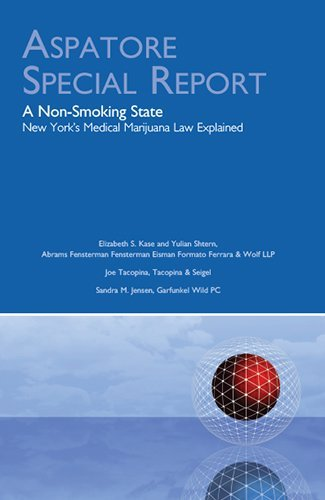 9780314295057: A Non-Smoking State: New York's Medical Marijuana Law Explained