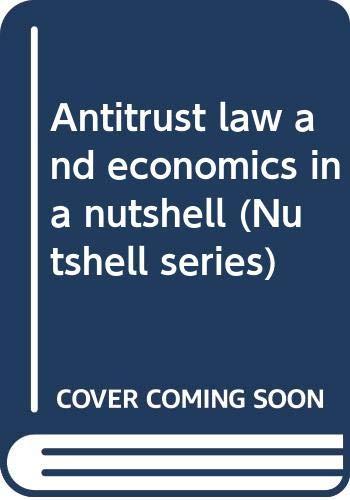 9780314300720: Antitrust law and economics in a nutshell (Nutshell series)