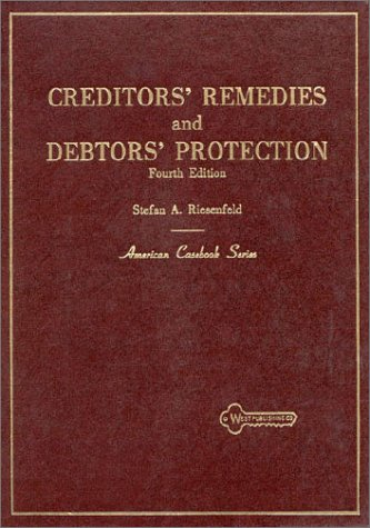 9780314301307: Cases and Materials on Creditors' Remedies and Debtors' Protection (American Casebooks)