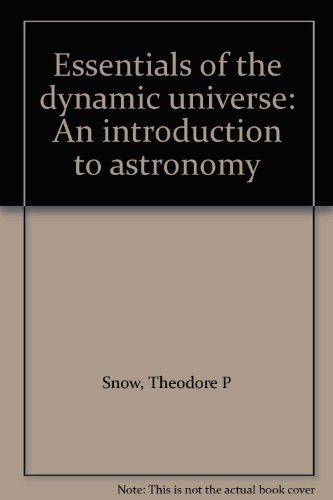 9780314304032: Essentials of the dynamic universe: An introduction to astronomy