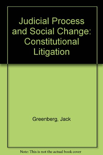 9780314319104: Judicial Process and Social Change: Constitutional Litigation. Cases and Materials