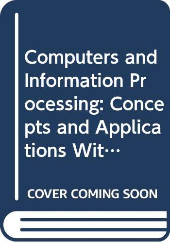 9780314321510: Computers and Information Processing: Concepts and Applications With Basic