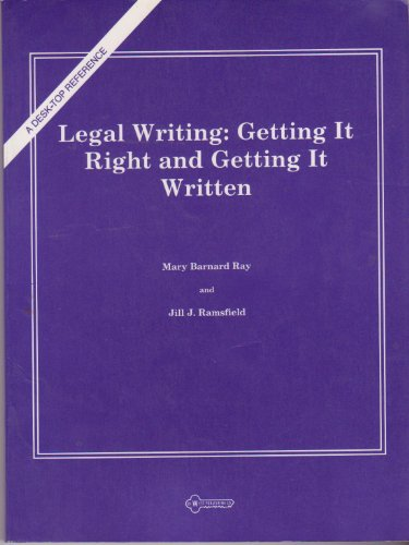 9780314324948: Legal writing--getting it right and getting it written
