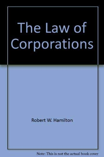 The law of corporations in a nutshell: Hamilton, Robert W