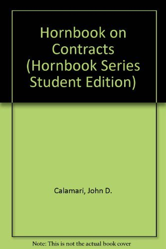 9780314346988: The Law of Contracts (HORNBOOK SERIES STUDENT EDITION)