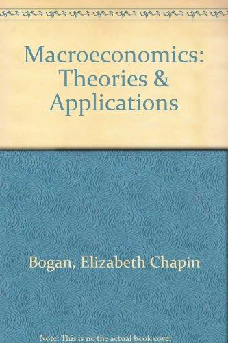 9780314347138: Macroeconomics: Theories & Applications