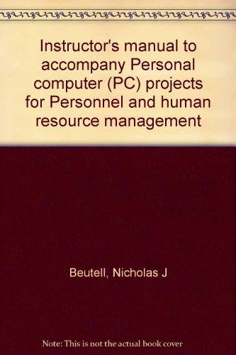 Instructor's manual to accompany Personal computer (PC): Beutell, Nicholas J