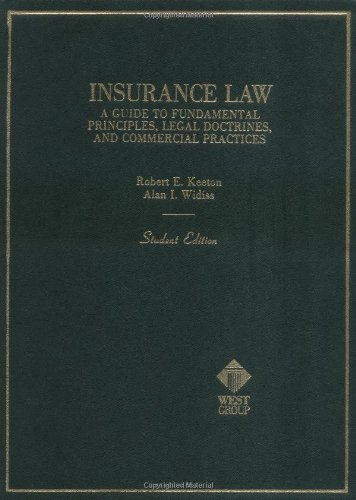 9780314391872: Keeton Widiss Basic Ins Law: A Guide to Fundamental Principles, Legal Doctrines, and Commercial Practices (Hornbooks)