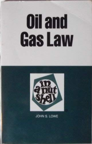 9780314397812: Oil and Gas Law in a Nutshell (Nutshell Series)