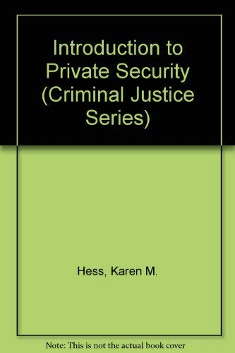 9780314432483: Introduction to Private Security (CRIMINAL JUSTICE SERIES)