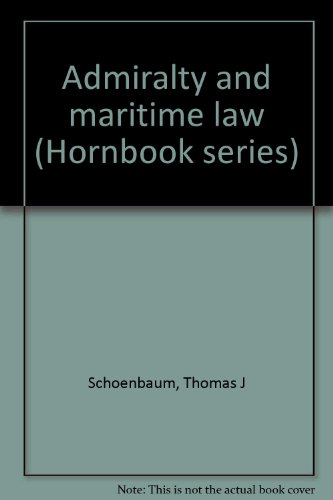 9780314440969: Admiralty and maritime law (Hornbook series)