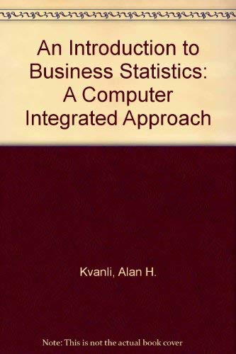 9780314471482: An Introduction to Business Statistics: A Computer Integrated Approach
