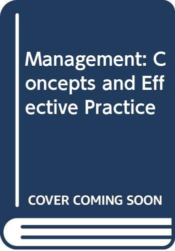 Management: Concepts and Effective Practice (0314472150) by Michael A. Hitt; R. Dennis Middlemist; Robert L. Mathis