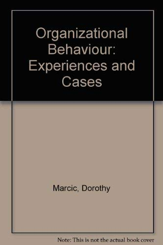 9780314473523: Organizational Behaviour: Experiences and Cases
