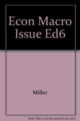 9780314473585: The Economics of Macro Issues