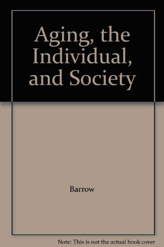 9780314476975: Aging, the Individual, and Society