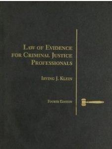 9780314481252: Law of Evidence for Criminal Justice Professionals (Criminal Justice Series)
