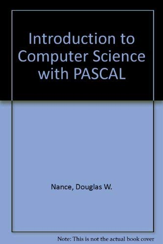 Introduction to Computer Science : Programming, Problem: Thomas L. Naps;