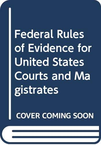 9780314484512: Federal Rules of Evidence for United States Courts and Magistrates