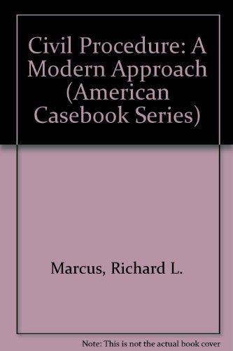 9780314493491: Civil Procedure: A Modern Approach (American Casebook Series)