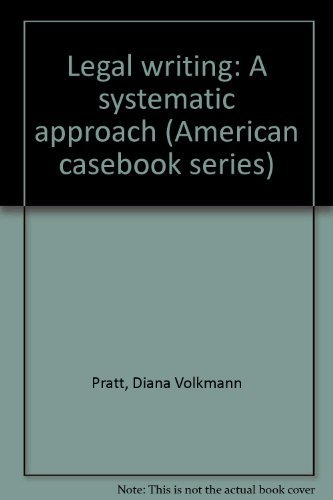 9780314508980: Legal writing: A systematic approach (American casebook series)