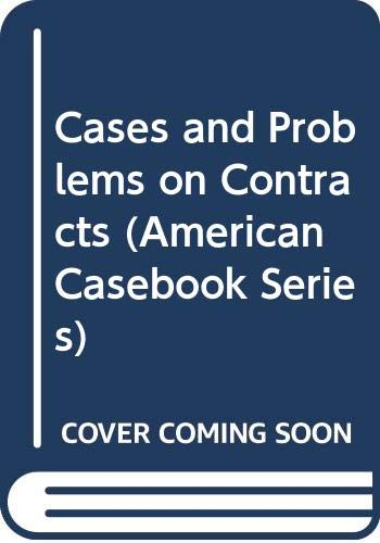 9780314518149: Cases and Problems on Contracts (American Casebook Series)